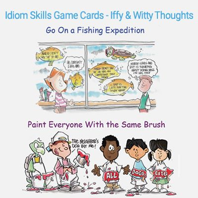 Idiom Skills Game Cards – Iffy & Witty Thoughts